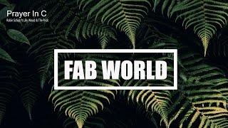 [Lyrics+Vietsub] Prayer In C - Lilly Wood & The Prick (Robin Schulz Remix)