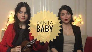 Santa baby ✸ CéAnne ukulele cover feat. Ivett Bardon ✸ Festive Session #2