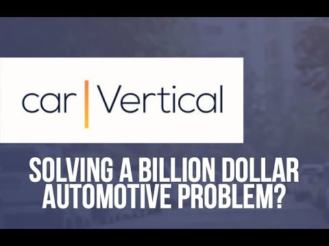 carVertical – Solving a Billion Dollar Automotive Problem?
