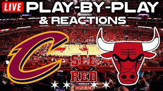 Cleveland Cavaliers vs Chicago Bulls    Live Play-By-Play & Reactions