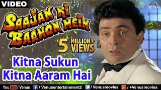 Kitna Sukun Kitna Aaram | Saajan Ki Baahon Mein - YouTube