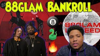 """88GLAM """"Bankroll"""" Ft Lil Keed 