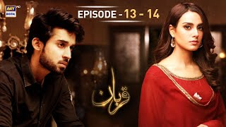 Qurban Episode 13 & 14 - 1st January 2018 - ARY Digital Drama