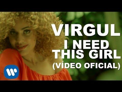 Música I Need This Girl