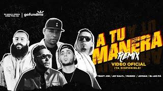 A Tu Manera (Remix) — Travy Joe Feat. Musiko ✖️Jay Kalyl ✖️El Leo Pa' ✖️Jaydan (Videoclip Oficial)