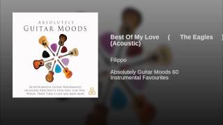 Best Of My Love (The Eagles) (Acoustic)
