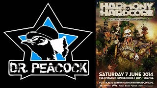 Dr. Peacock @ Harmony of Hardcore 2014 (+Download)