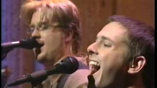 Toad the Wet Sprocket - Come Down live from Late Show with David Letterman 5-21-1997