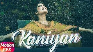 MotionPoster Kaniyan KaurB Music JatinderShah Lyrics VeetBaljit Video FrameSingh