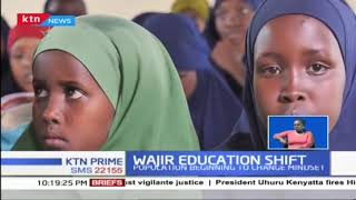 Wajir Education shift as population begins to change mindset