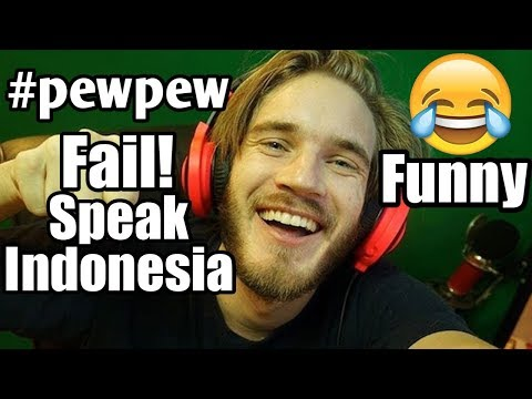 Funny PewDiePie Fail Speak Indonesia