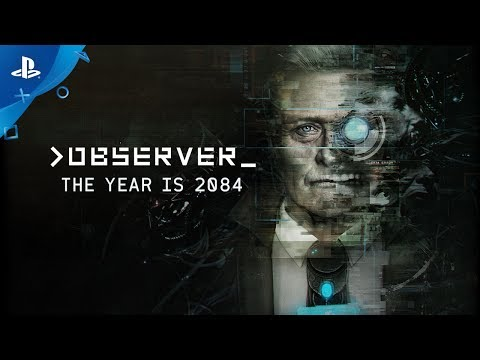 Observer - The Year is 2084 Trailer | PS4 thumbnail