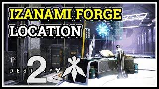 Where is Izanami Forge Location Destiny 2