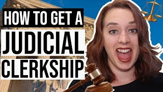 How to Get a Judicial Clerkship