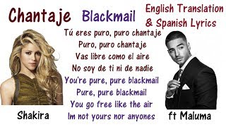 Shakira - Chantaje - Blackmail - Lyrics Translated [English + Spanish]