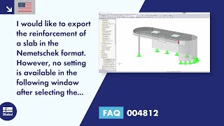FAQ 004812 | I would like to export the reinforcement of a slab in the Nemetschek format. However, no setting is available in the following window after selecting the surface.