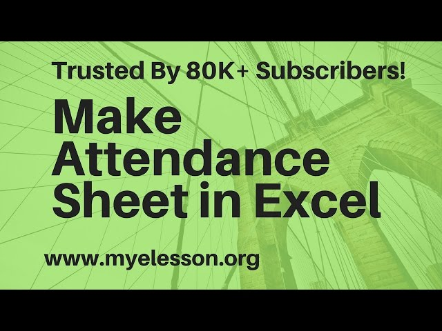 how to make an attendance sheet in excel