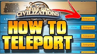 How to Teleport in Rise of Civilizations | NEW Player Guide