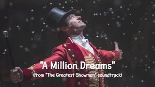 Download The Greatest Showman Ensemble A Million Dreams