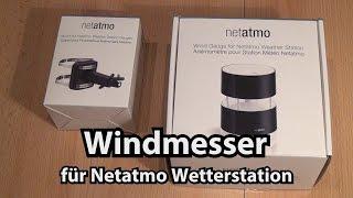 Test Windmesser für Wetterstation Netatmo (Wind Gouge Review - Caulius probiert es aus)