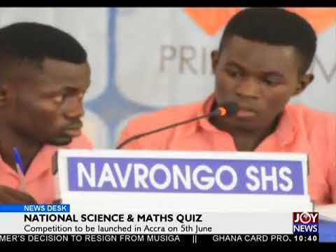 National Science And Maths Quiz - News Desk on Joy News (4-6-18)