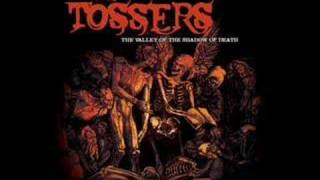 The Tossers -  A Criminal of Me