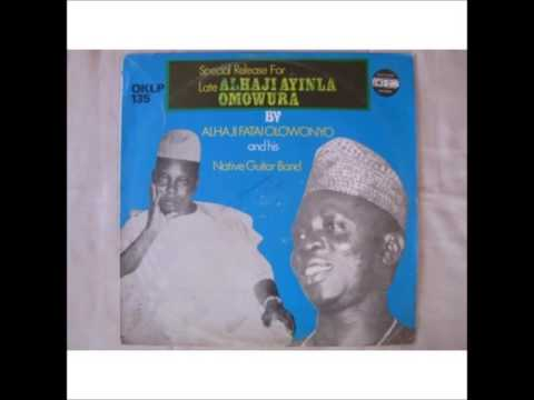 olowonyo @OMOWURA - Late Ayinla Omowura