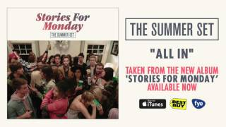 The Summer Set - All In