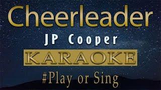 JP Cooper   Cheerleader | Karaoke