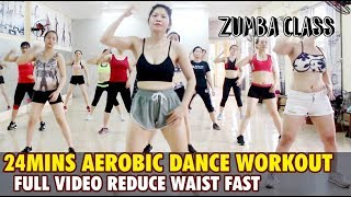 24min Aerobic dance workout full video reduce waist fast lAerobic dance workout easy step lZumbaClas