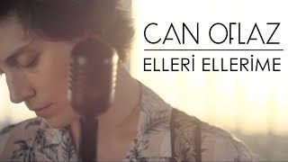Can Oflaz | Elleri Ellerime (Loop Cover)