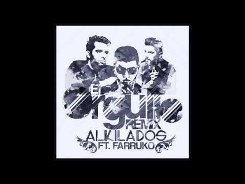 Letra El Orgullo (Remix) Alkilados Ft Farruko