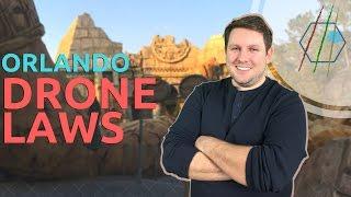 Orlando - Beware: Drone Law