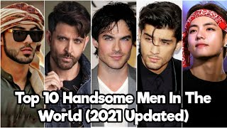 Top 10 Most Handsome Men In The World (2021 updated)