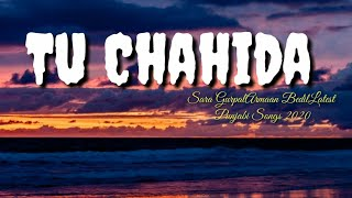 Tu Chahida | (lyrics) | Sara Gurpal Ft. Armaan Bedil | Latest Punjabi Songs 2020