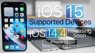 iOS 15 Supported Devices, New Macs, iOS 14.4 releasing soon, iPhone 13 and more