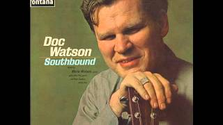 Doc Watson - Windy and Warm