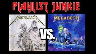 Metallica Vs Megadeth - Playlist Junkie #1