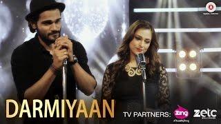 Darmiyaan   Yasser Desai & Sumedha Karmahe   Piyush Shankar   New Song 2017