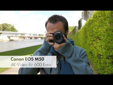 Canon EOS M50 | 4K-Video und aktuelle Technik für 600 € im Test [Deutsch]