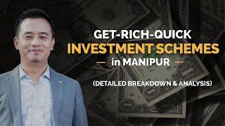 Get-Rich-Quick Investment Schemes in Manipur   Detailed Breakdown & Analysis   Thadou-Kuki