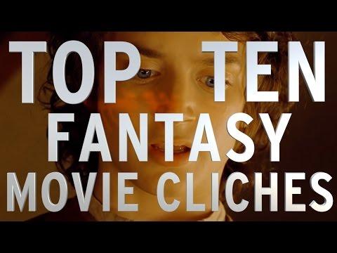 Top 10 Fantasy Movie Cliches (Quickie)