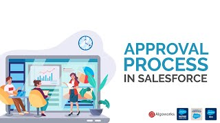 Approval Process In Salesforce | Salesforce Development Tutorial
