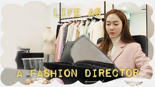 Life As A Fashion Director