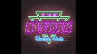 The Swiss - Bubble Bath