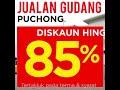 Jualan Gudang Puchong (24 November 2018)