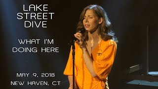 Lake Street Dive: What I'm Doing Here [4K] 2018-05-09 - College Street Music Hall; New Haven, CT