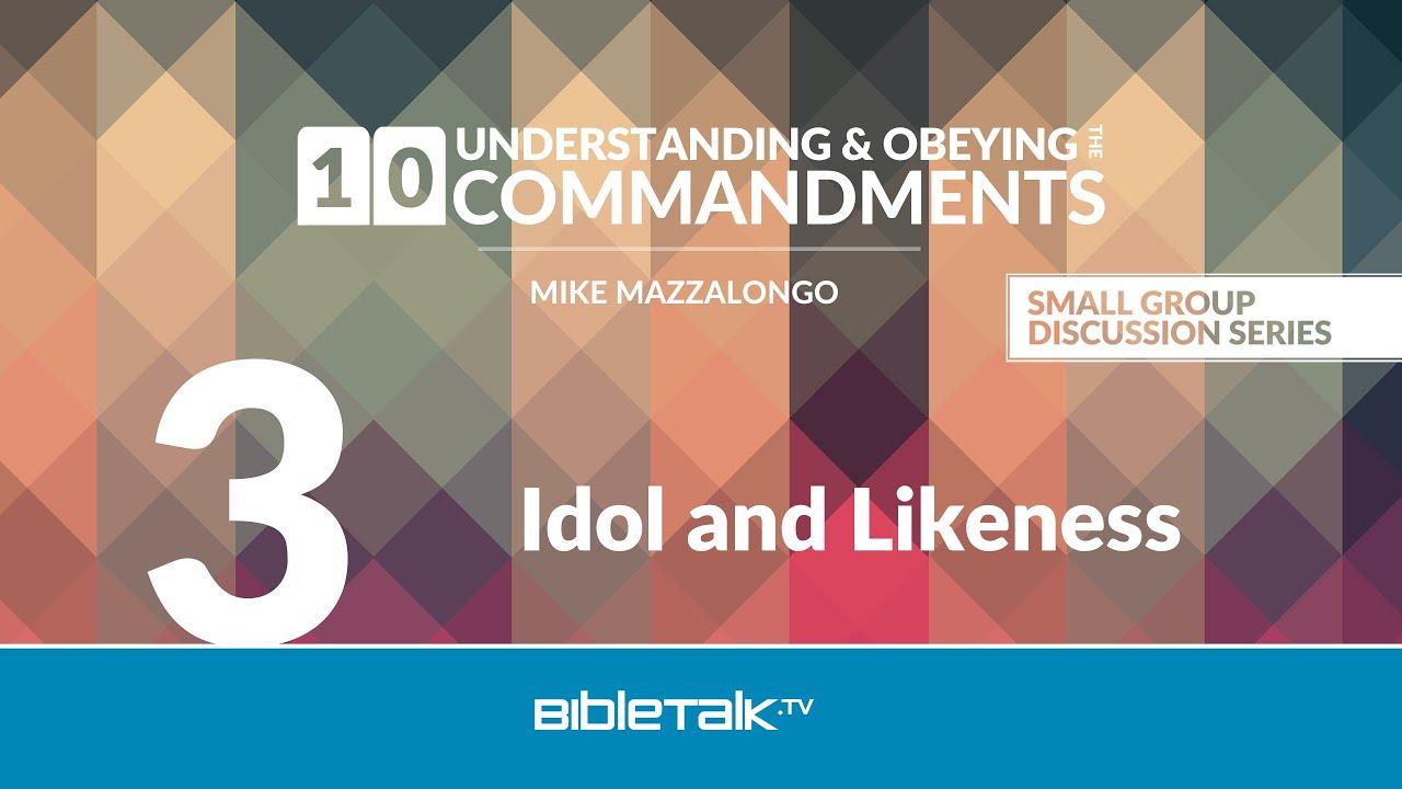 3. Idol and Likeness