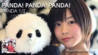 PANDA1/2「PANDA!PANDA!PANDA!」