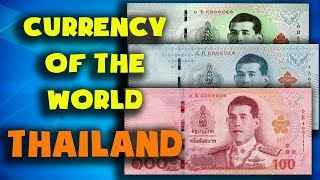 Currency of the world - Thailand. Thai baht. Exchange rates Thailand. Thai banknotes and Thai coins